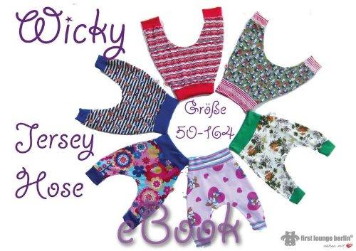 Wicky Nähanleitung mit Schnittmuster auf CD für Kinder Hänge-Hose Pumphose Jerseyhose Fletzhose Gr.50-164
