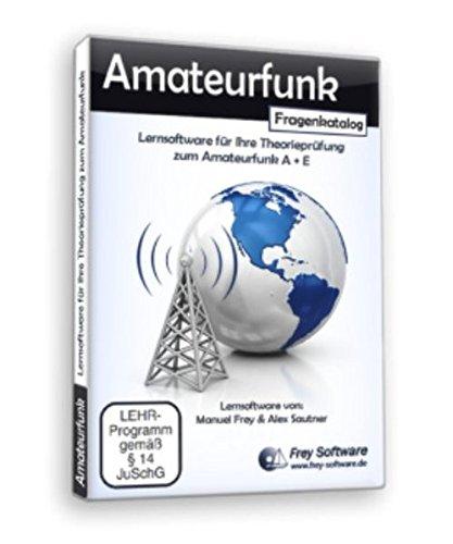 """Lernsoftware für die Theorieprüfng zum Amateurfunkzeugnis Klasse A + Klasse E – """"Amateurfunk"""""""
