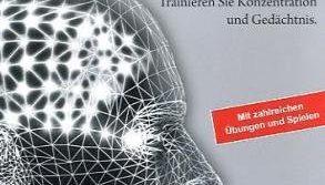 Gehirnjogging, CD-ROM Trainieren Sie Konzentration und Gedächtnis. Mit zahlreichen Übungen und Spielen