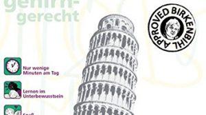 Birkenbihl Sprachen: Italienisch gehirn-gerecht, 1 Basis