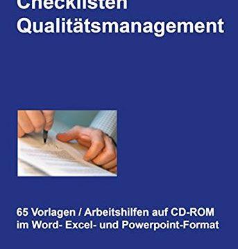 Checklisten Qualitätsmanagement, CD-ROM65 Vorlagen und Arbeitshilfen auf CD-ROM im Word-, Excel und Powerpoint-Format