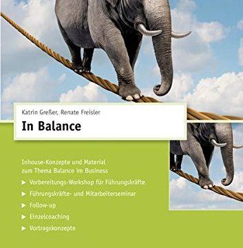 In Balance CD-Trainingskonzept, CD-ROMInhouse-Konzepte und Material zum Thema Balance im Business